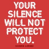 Your Silence Will Not Protect You Audre Lorde quote meme